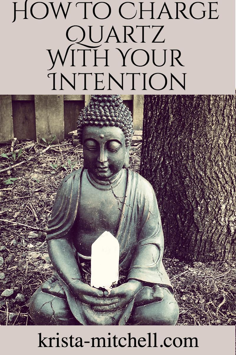 How to charge quartz with intention
