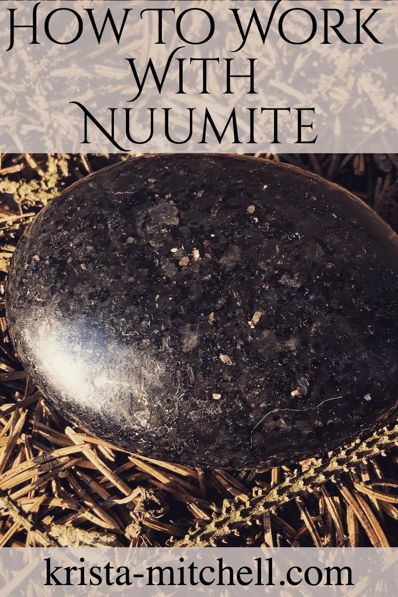 Nuumite is an ancient stone of mastery, wisdom, spirituality, and past life memory. Here's how to work with it.