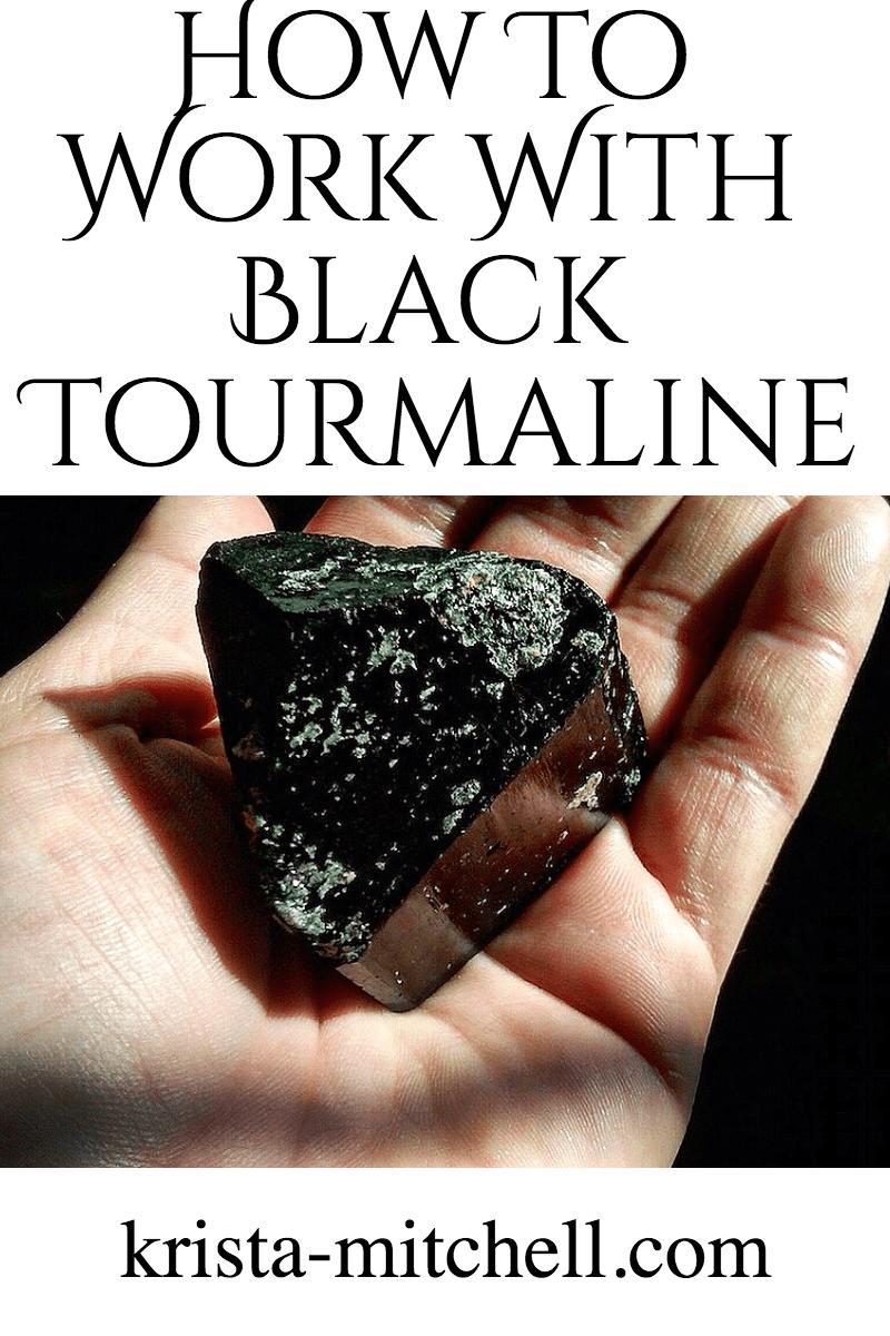 How To Work With Black Tourmaline/ krista-mitchell.com