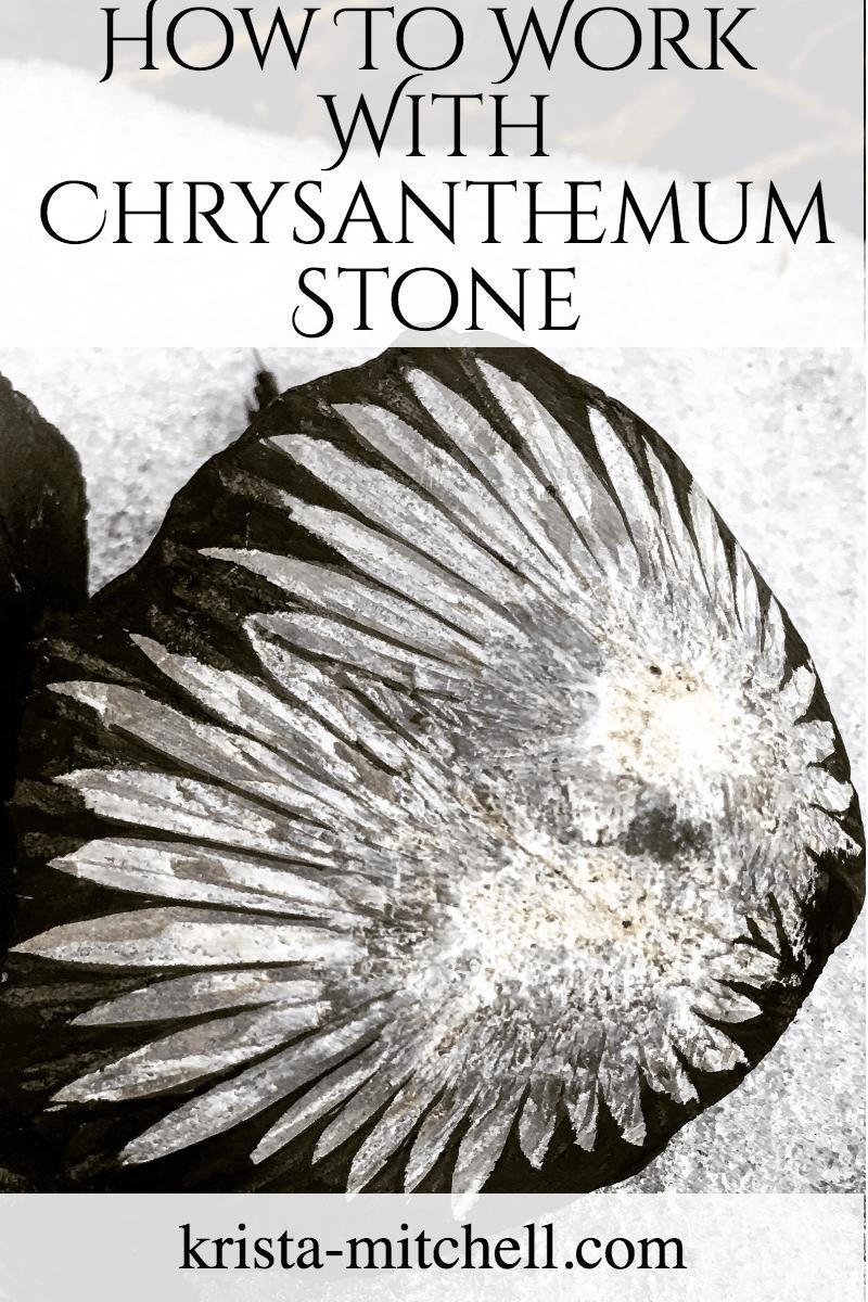 How To Work With Chrysanthemum Stone/ krista-mitchell.com