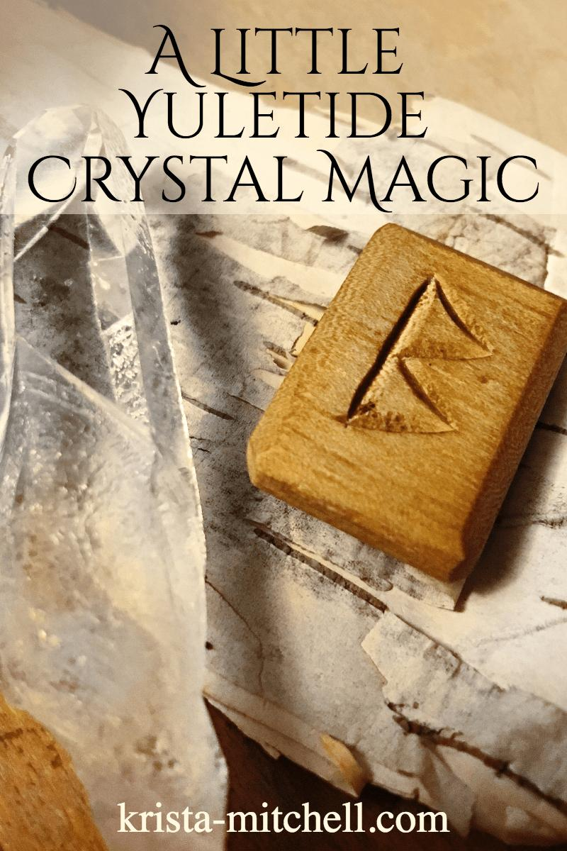 a little yuletide crystal magic / krista-mitchell.com