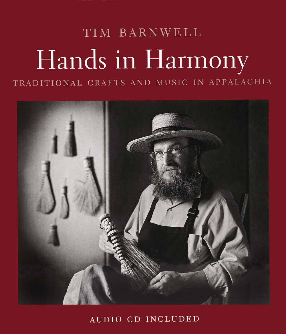 Hands in Harmony Traditional Music and Handcrafts in Appalachia
