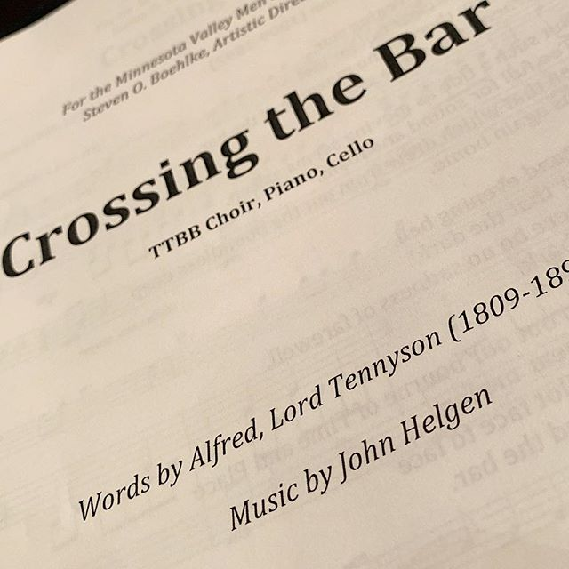 "So pleased to be debuting a new take on Lord Tennyson's ""Crossing the Bar"" by John Helgen.  This world premier will be Friday, April 26 at the 2019 Spring Concert and represents the seventh such piece commissioned by the Minnesota Valley Men's Chorale. Commissioning music is part of MVMC's mission to expand the musical repertoire available to men's ensembles. Get your tickets now by visiting www.mvmc.org/tickets"