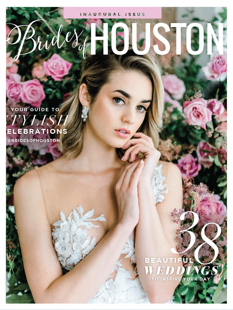 COVER OF BRIDES OF HOUSTON MAGAZINE& WILD ROSE EDITORIAL -