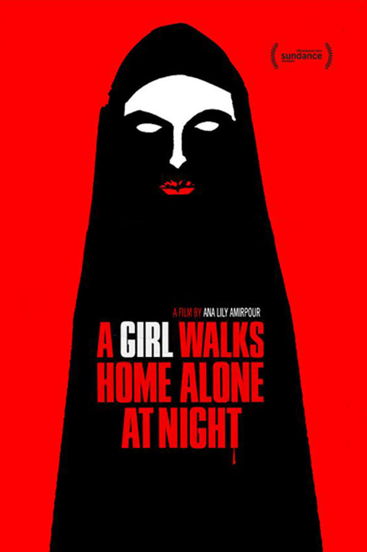 Theatrical Poster for A Girl Walks Home Alone at Night.
