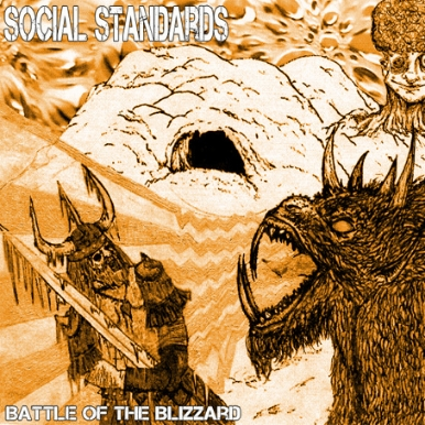 Social Standards - Battle of the Blizzard