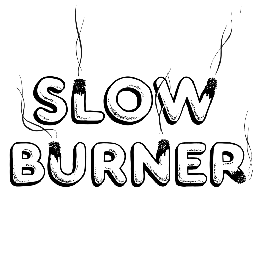 Slow_Burner.png