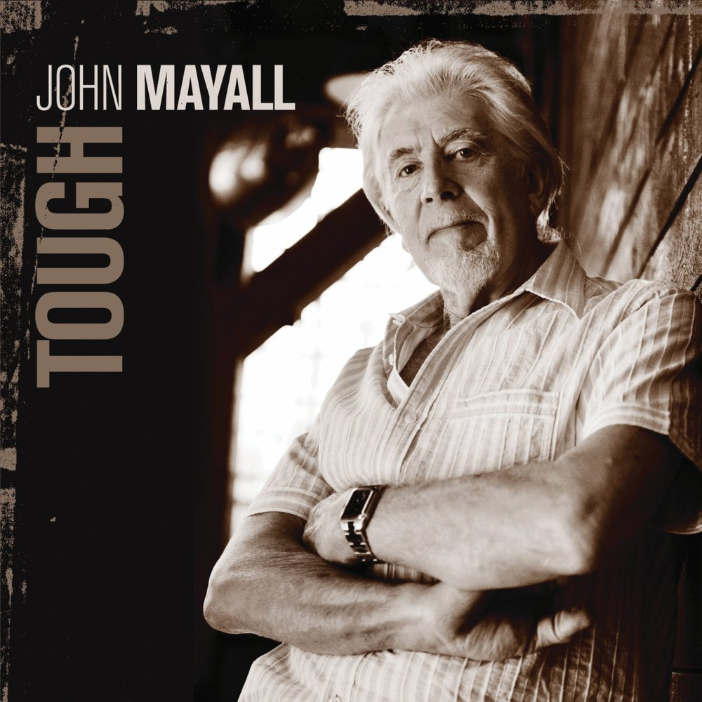 2009  John Mayall  |   Tough