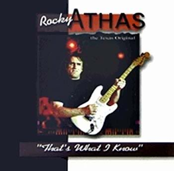 1999  Rocky Athas  |   That's What I Know