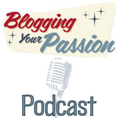 Blogging Your Passion.jpeg