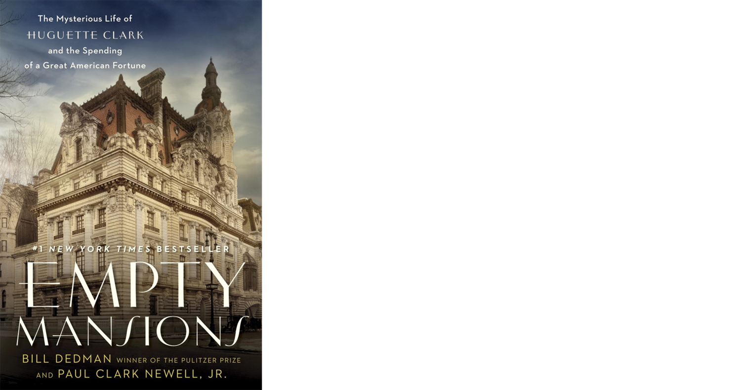 Empty Mansions, the No. 1 bestselling biography of reclusive heiress Huguette Clark and her family