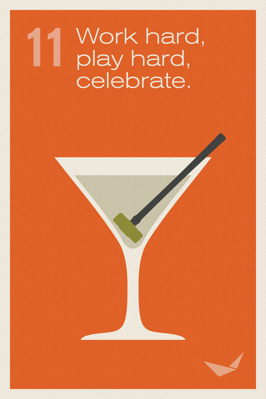 11. Work hard, play hard, celebrate.jpg