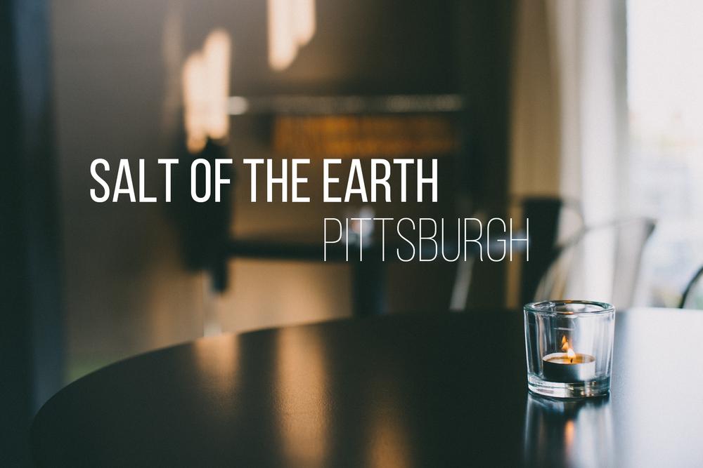 Salt of the Earth, Pittsburgh