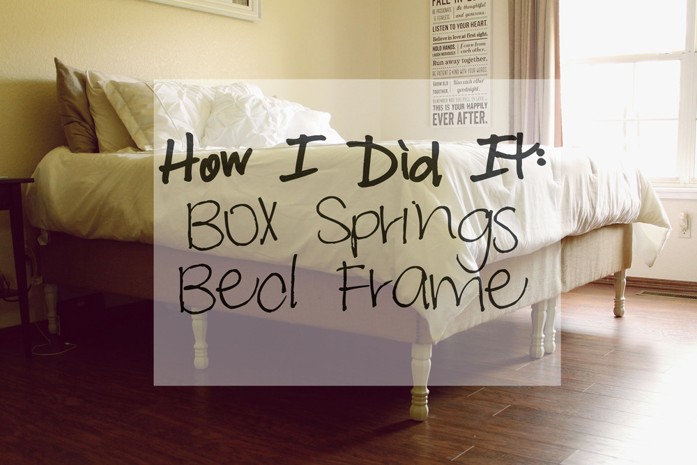How I Did It Box Springs Bed Frame for Under $100 & How We Did It: DIY Box Springs Bed Frame u2014 Mrs Robbins Sparkles Aboutintivar.Com