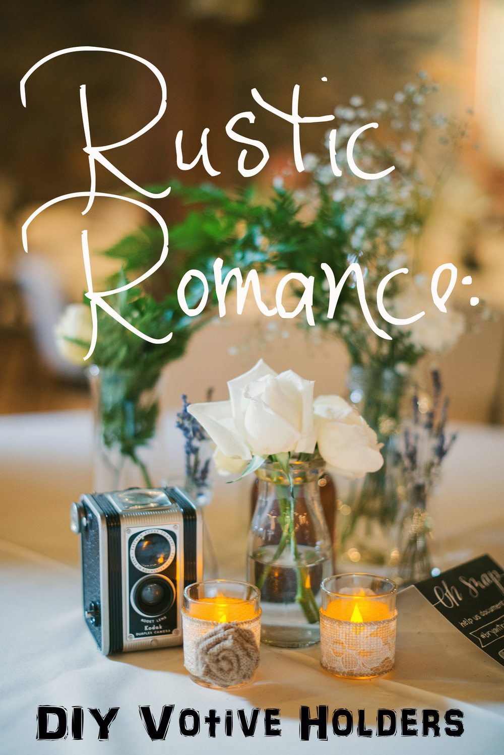 Rustic Romance: DIY Votive Holders (Wedding Reception Decor)