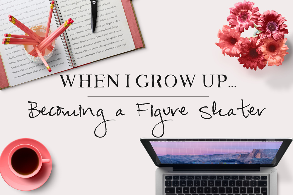 When I Grow Up...Becoming a Figure Skater - An Interview with Jennifer Payne