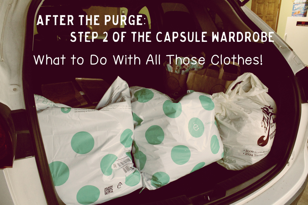 After the Purge: what to do with all those clothes after you've cut back to your capsule wardrobe