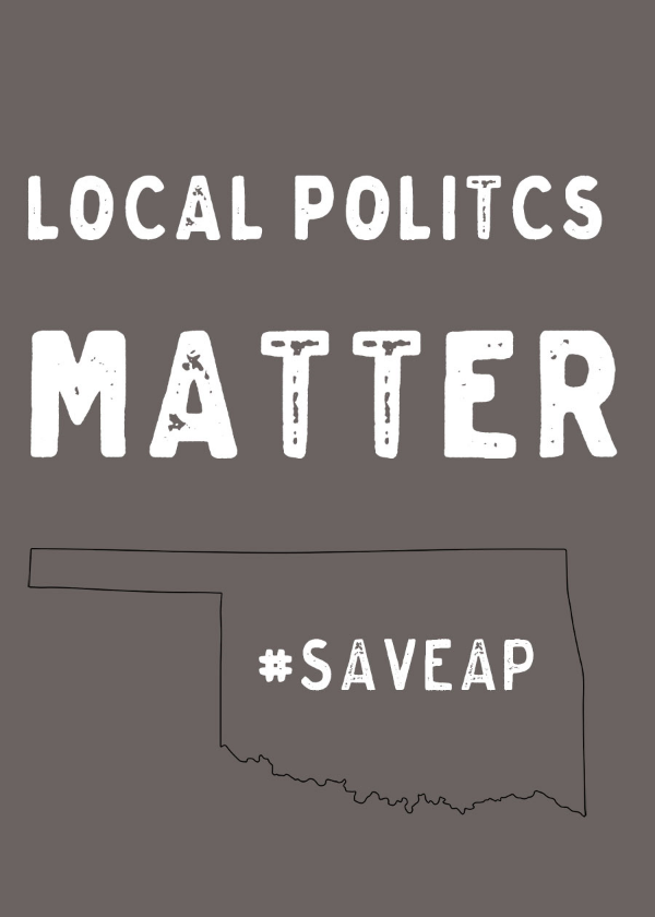Local politics matter: Oklahoma is trying to ban Advanced Placement tests. Tell your legislators what you think about it!