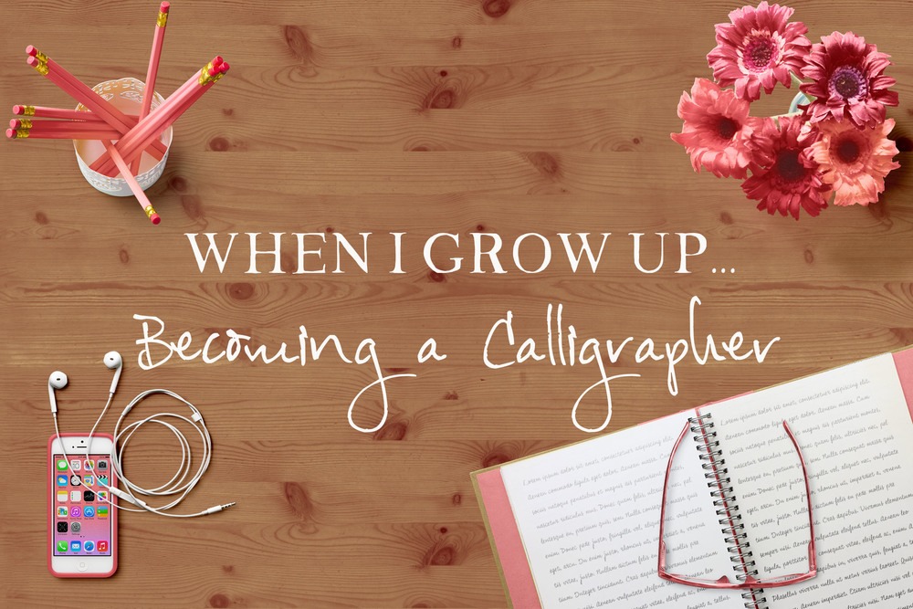 When I Grow Up: Becoming a Calligrapher | MrsRobbinsSparkles.com