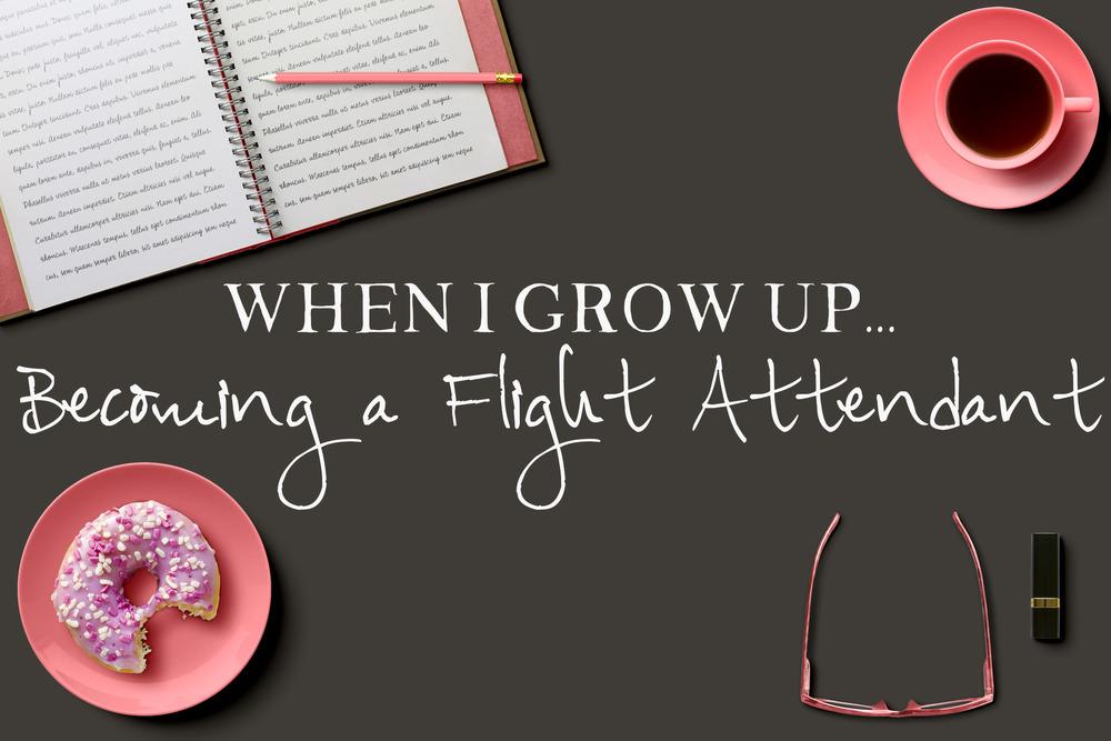Becoming a Flight Attendant || MrsRobbinsSparkles.com