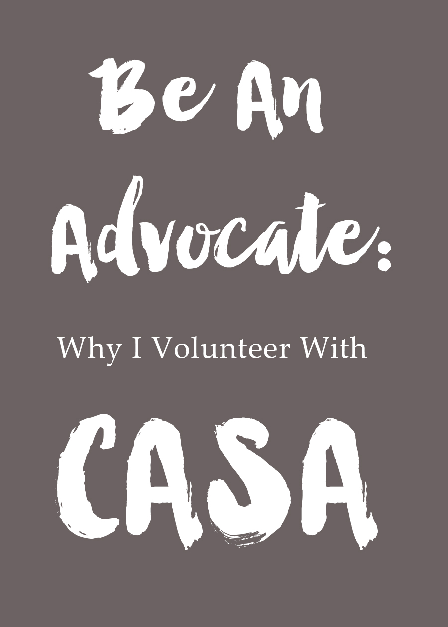 Why I Volunteer with CASA