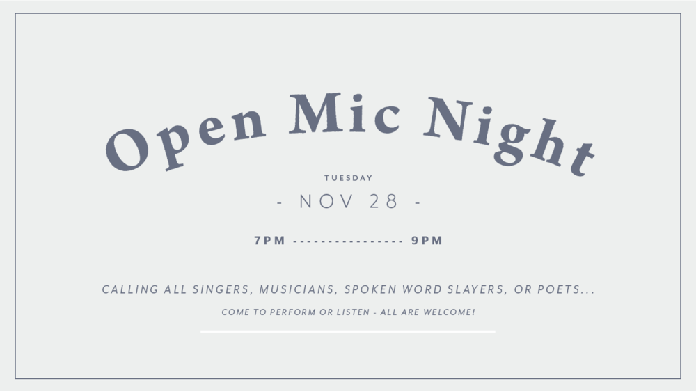 Open Mic Night... - Calling all singers, musicians, song writers, spoken word slayers, and poets... join us Tuesday, November 14th, 7pm at Roots Brew Shop.Come to preform or simply listen - all are welcome.