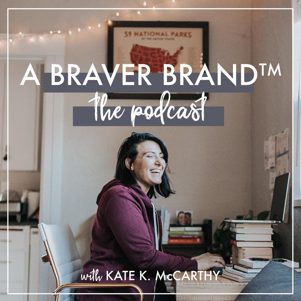 A Braver Brand with Kate K. McCarthy | Season 2 Premiere