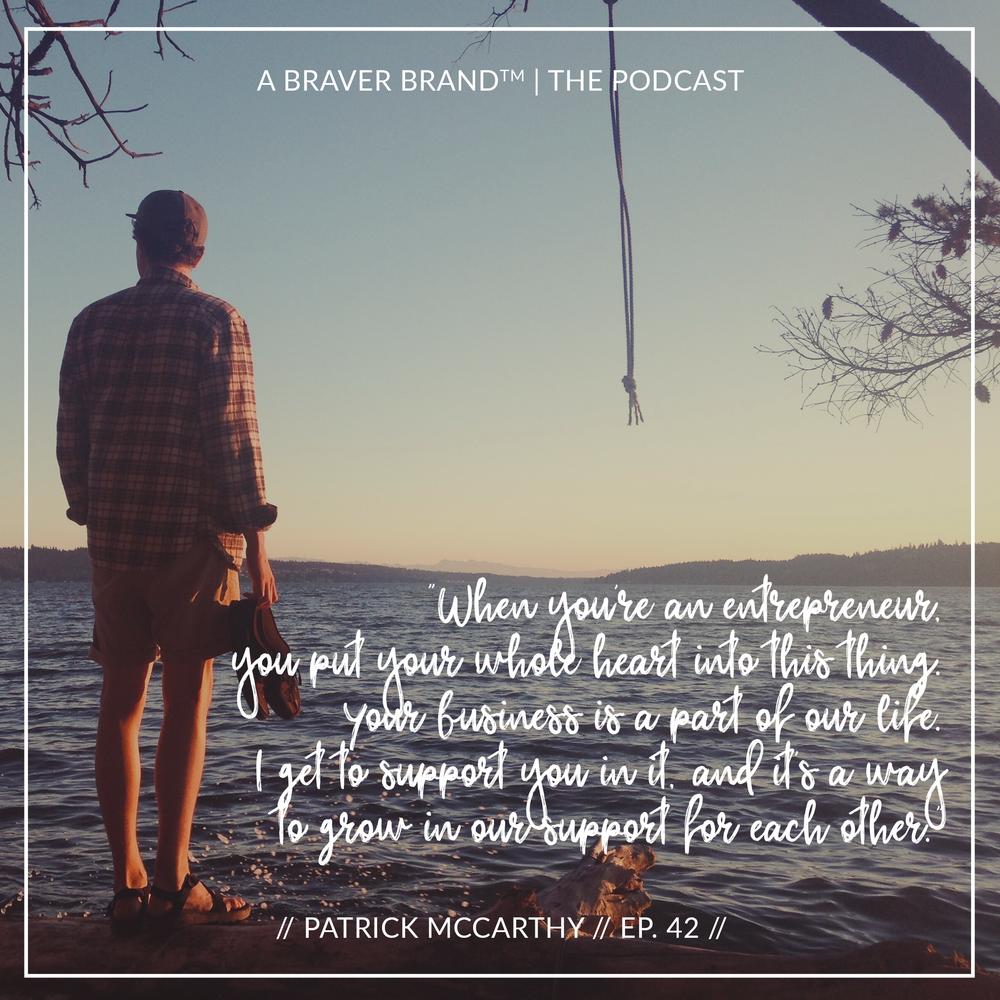Patrick McCarthy on Creative Entrepreneurship, Partnership, Marriage