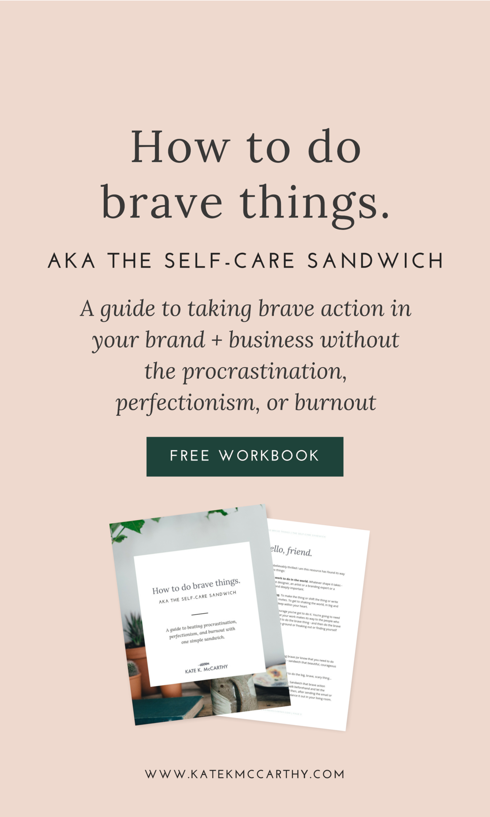 Kate K. McCarthy | How To Do Brave Things (aka The Self-Care Sandwich)