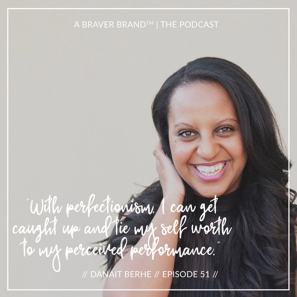 Danait Berhe, branding and marketing strategist from Heart & Vine Creative, on A Braver Brand with Kate K. McCarthy