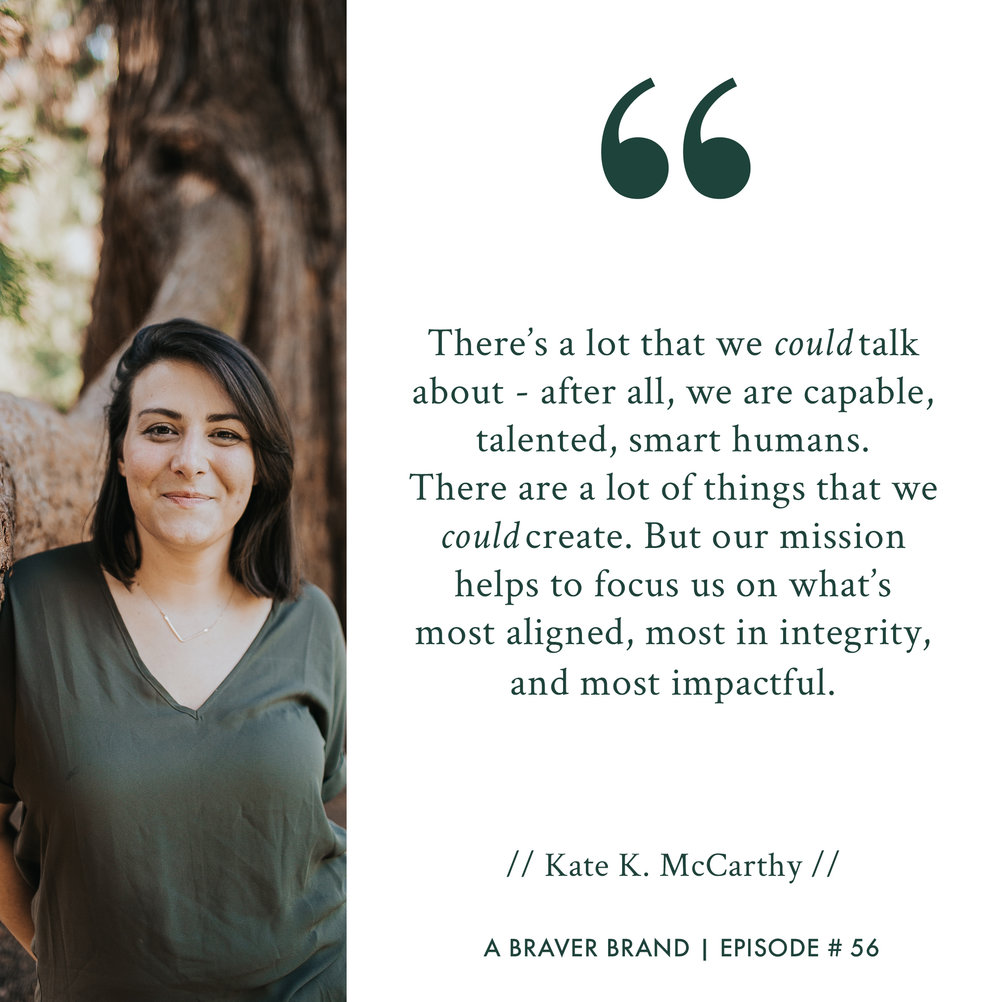 Kate K. McCarthy on why it comes down to your joy-filled, rebellious callings | A Braver Brand with Kate K. McCarthy