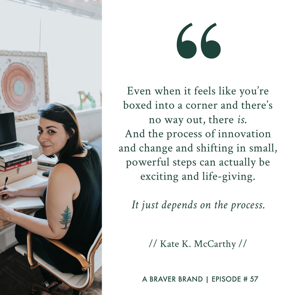 Kate K. McCarthy on your burning questions and where to start   A Braver Brand with Kate K. McCarthy