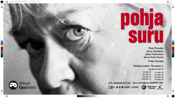 Joensuun Vapaa teatteri  posauttaa neljäs toukokuuta Pohjasurun estradille Joensuun Pakkahuoneella. Kantsii ruveta allakkaa täyttelemään.