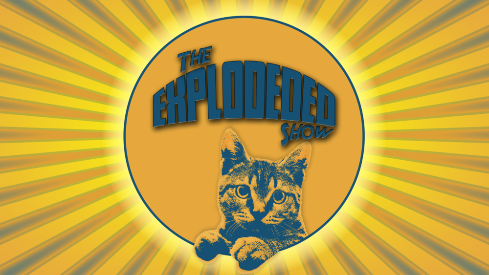 The Explodeded Show! 16x9.png