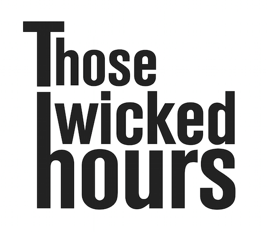 Those Wicked Hours