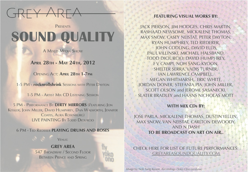 GREY AREA  presents  Sound Quality : a mixed media show opening Saturday, April 28th from 1:00-7:00 pm.
