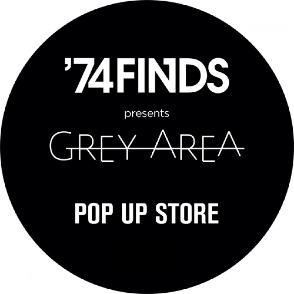 ISTANBUL'74 PRESENTS GREY AREA POP-UP IN ISTANBUL, TURKEY!