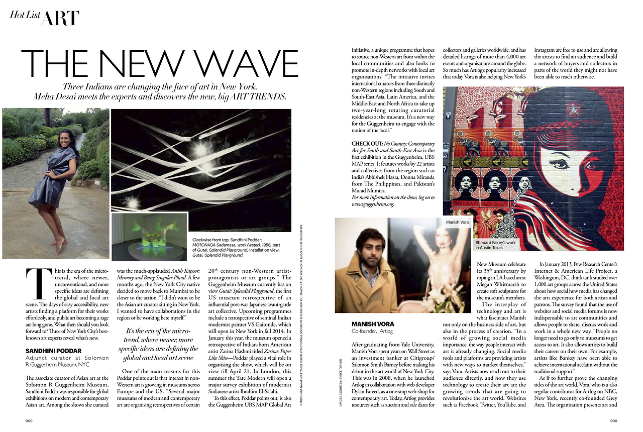 """Three Indians are changing the face of art in New York.""          Manish Vora of  GREY AREA  & ARTLOG is in  Harper's Bazaar India:  THE NEW WAVE"