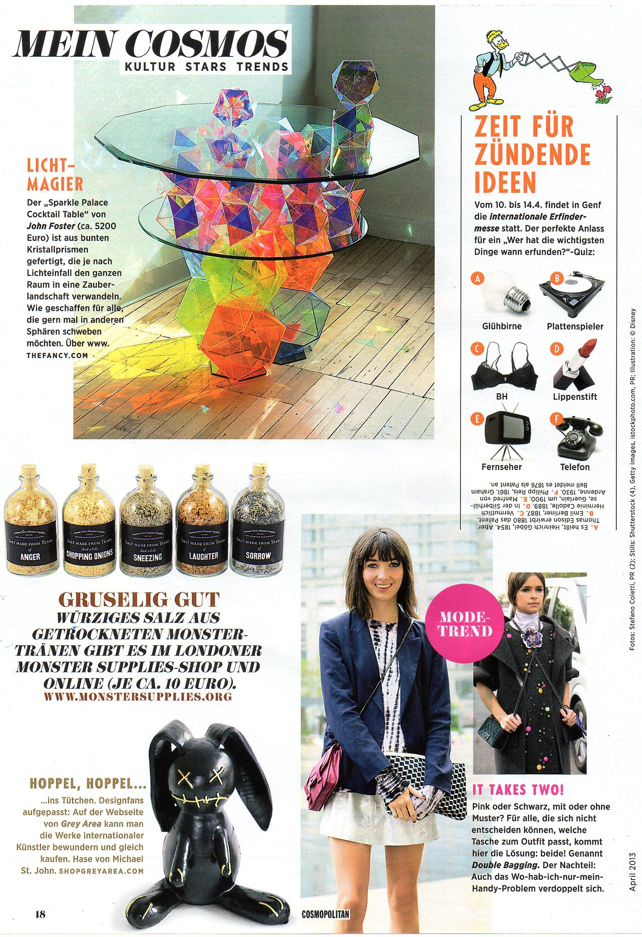 HOPPEL HOPPEL… MASCOTS by MICHAEL ST. JOHN Featured in CosmopolitanGermany, April 2013 See GREY AREA for details & email info@shopgreyarea.com for sales inquiries