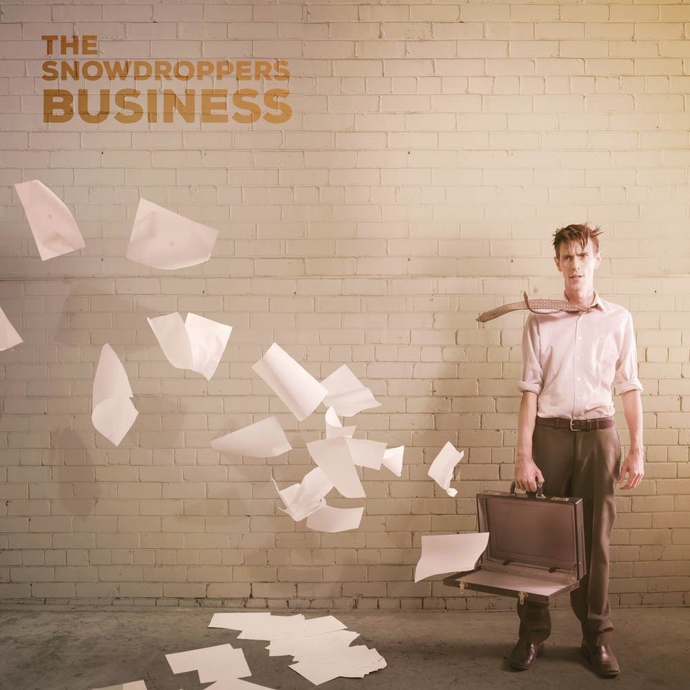 The Snowdroppers - 'Business' Album Cover