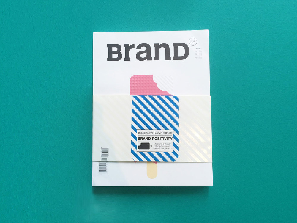 Featured in BranD Magazine Issue 19 [Brand Positivity] 2015 —  BranDesign: The Source of Positivity page 24-25