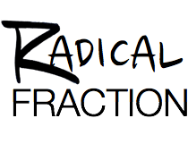 Radical Fraction