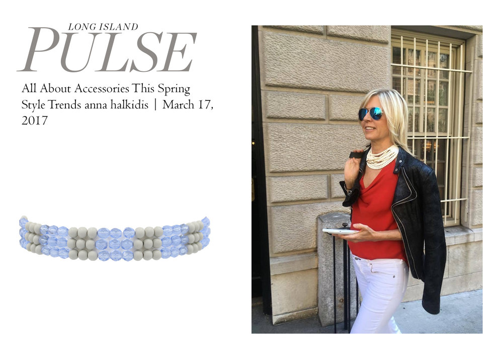 Long Island Pulse:  All about accessories this spring. March Issue.