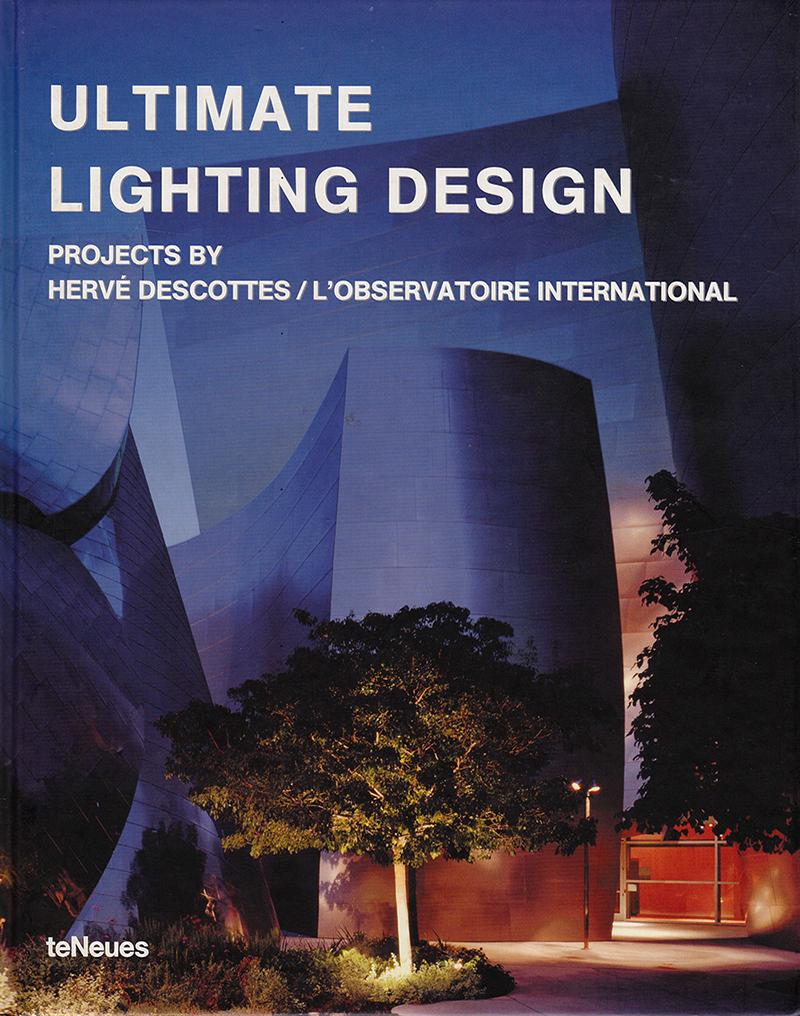 Ultimate Lighting Design Hervé Descottes L'observatoire International