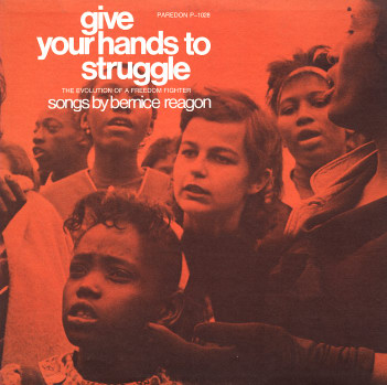 PAR01028 Bernice Reagon Give Your Hands to the Struggle.jpg