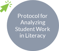 Protocol for analyzing student work in literacy