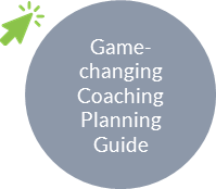 Game changing coaching planning guide