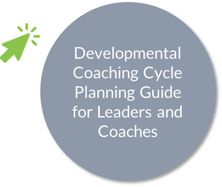 Developmental coaching cycle planning guide for leaders and coaches