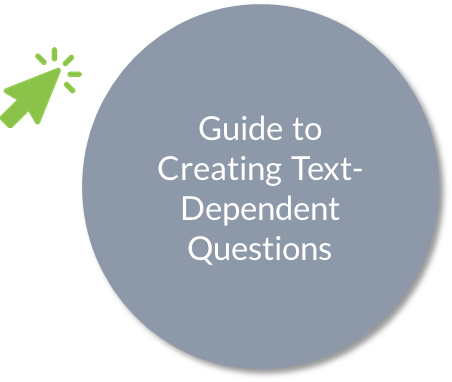 Guide to crafting text-dependent questions