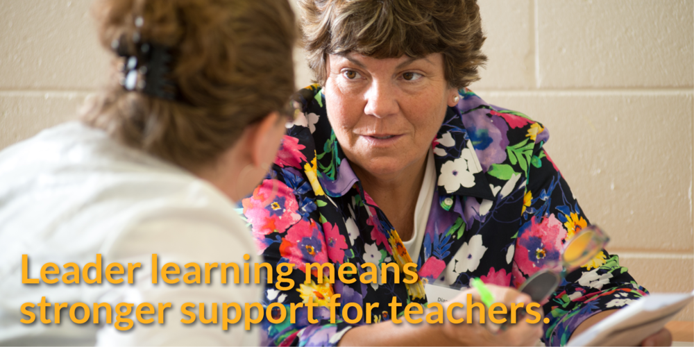 Leader learning means stronger support for teachers